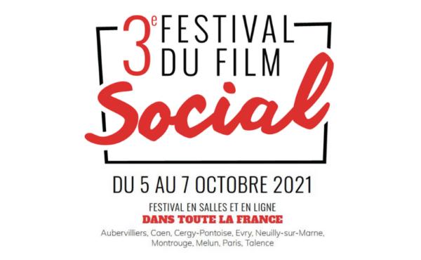 Festival du Film social, 3e édition, 5 au 7 octobre 2021